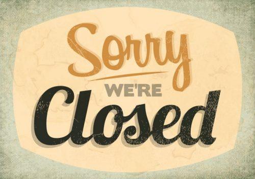 Bild mit Aufschrift Sorry we're closed